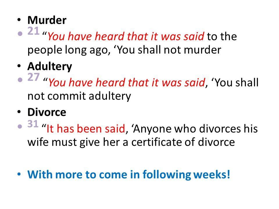 27 You have heard that it was said, 'You shall not commit adultery