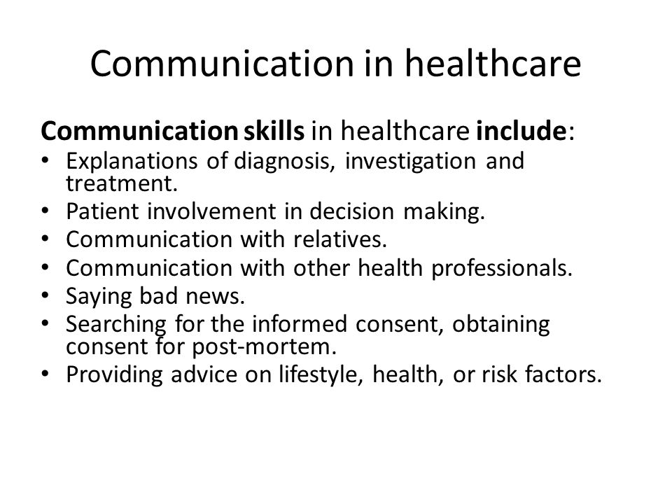 Communication in healthcare