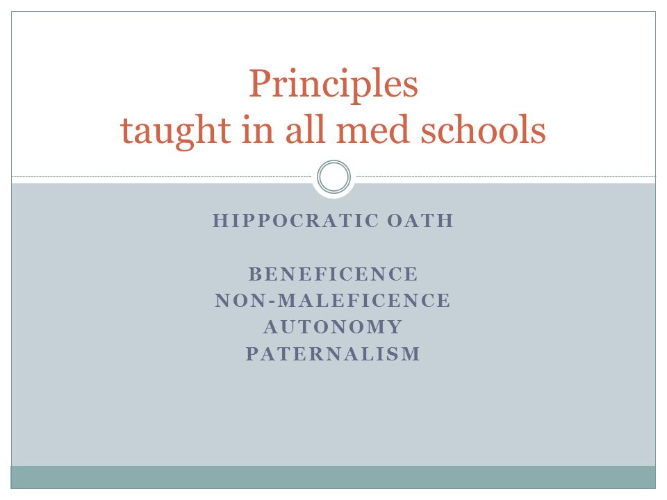 Principles taught in all med schools