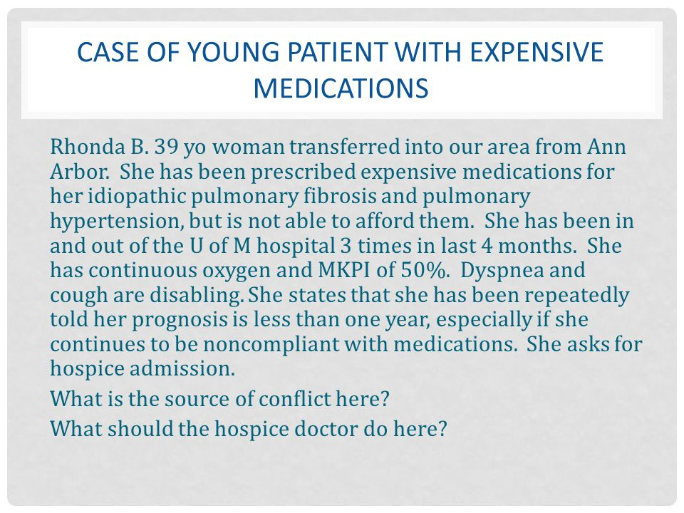 Case of young Patient with expensive medications