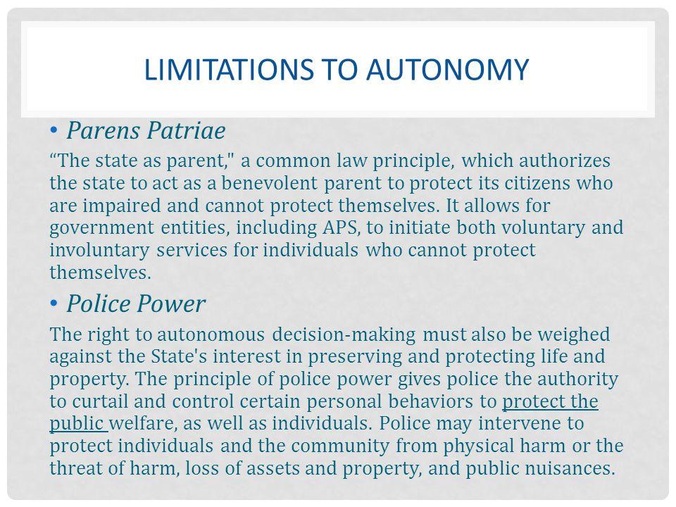 Limitations to Autonomy
