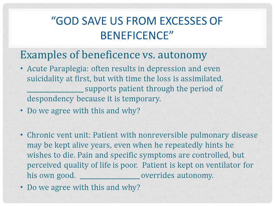 God save us from excesses of beneficence