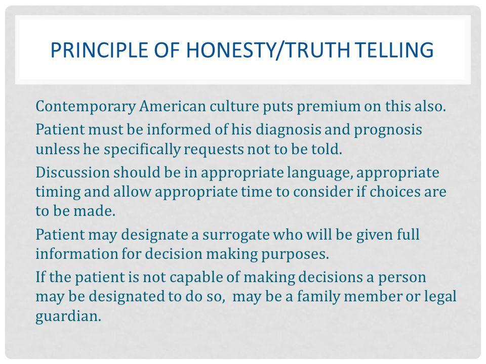 Principle of Honesty/Truth telling