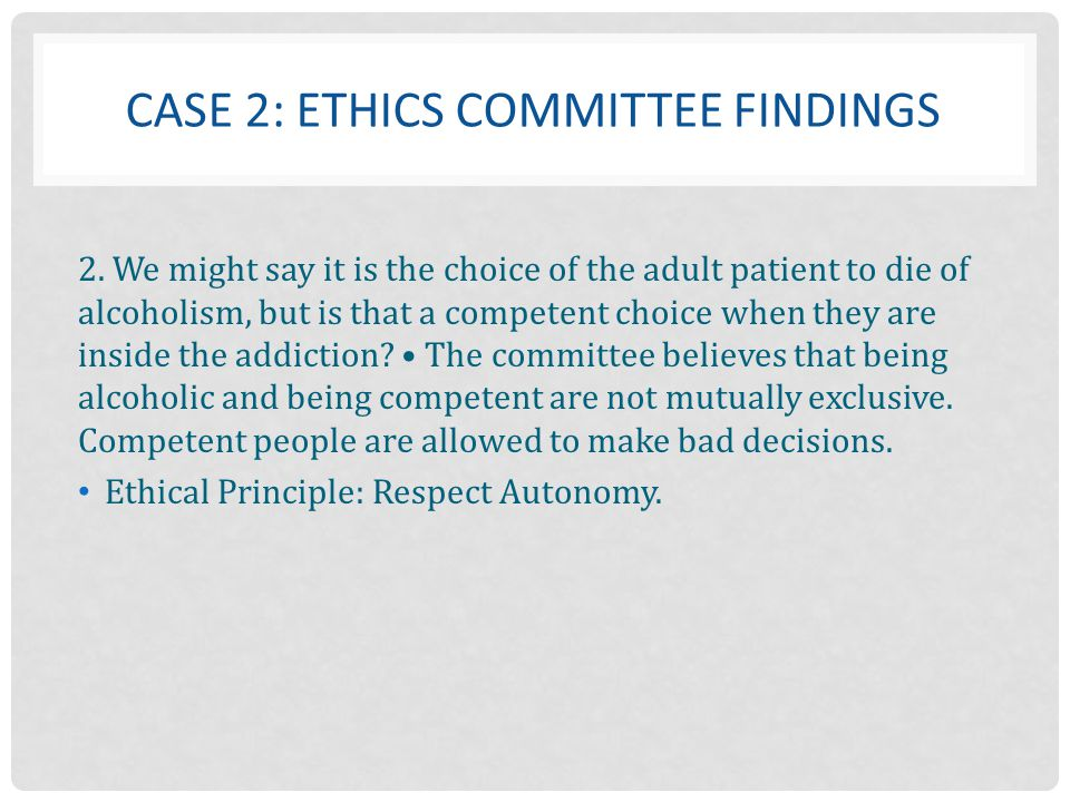 Case 2: Ethics Committee Findings