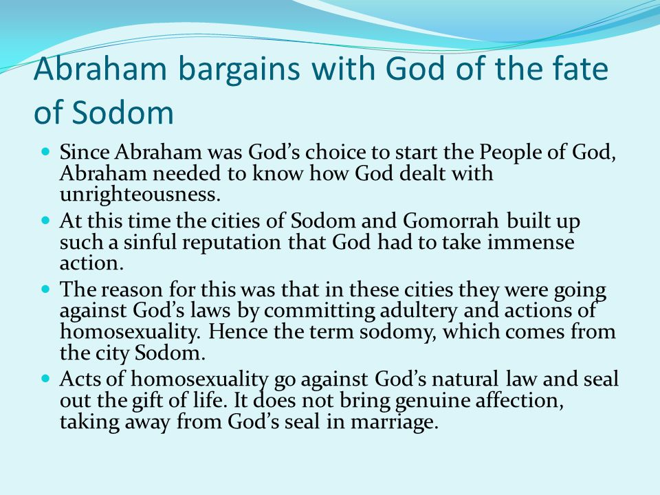 Abraham bargains with God of the fate of Sodom