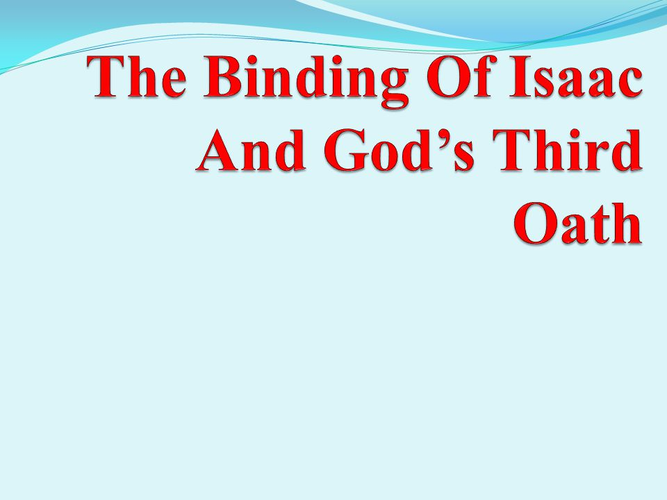 The Binding Of Isaac And God's Third Oath