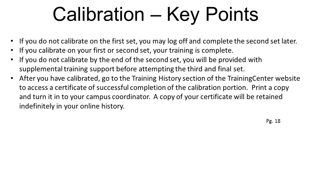 Calibration – Key Points