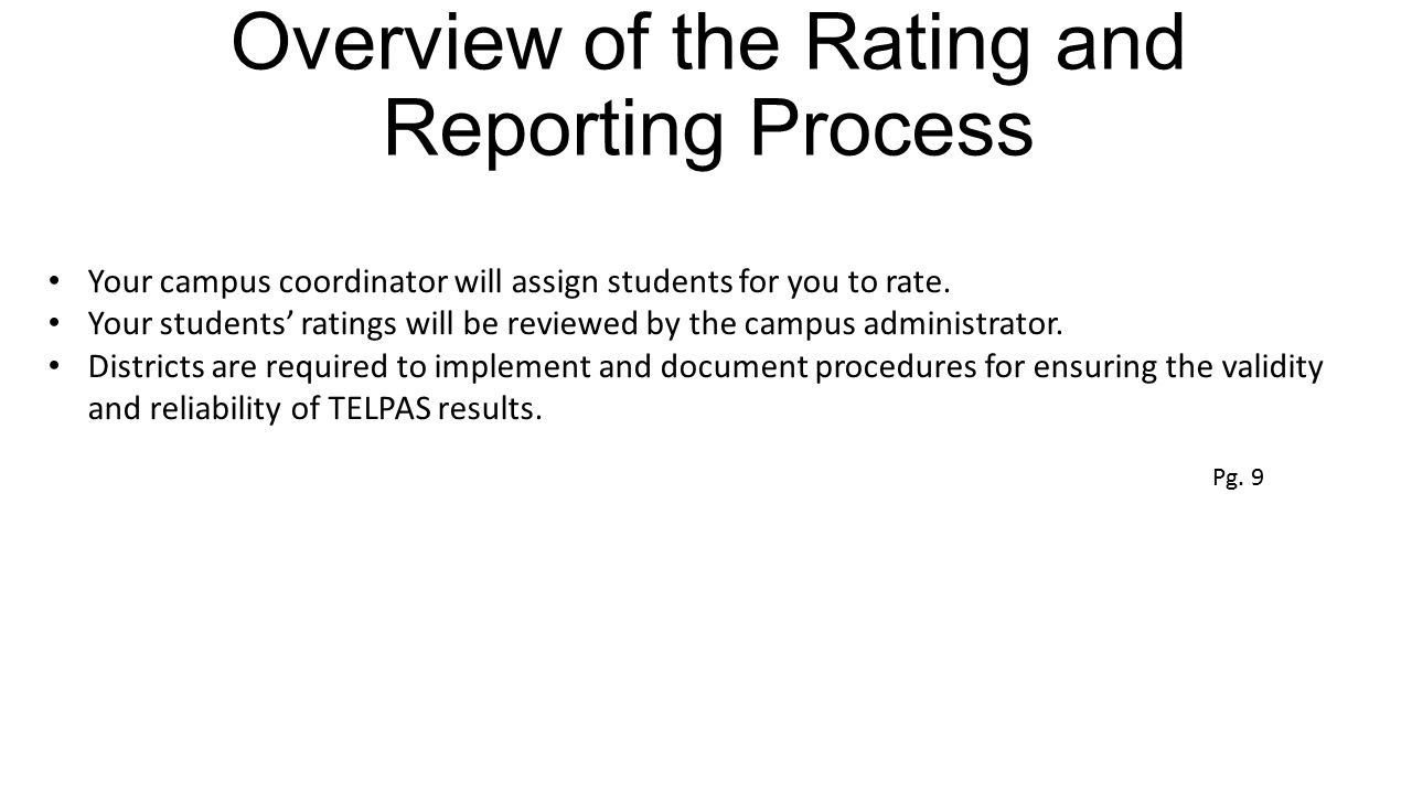 Overview of the Rating and Reporting Process