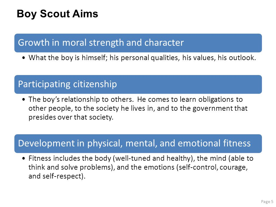 Boy Scout Aims Growth in moral strength and character