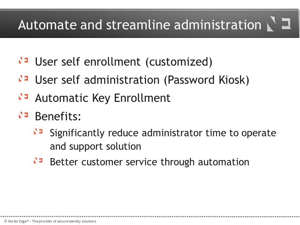 Automate and streamline administration