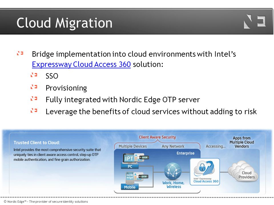 Cloud Migration Bridge implementation into cloud environments with Intel's Expressway Cloud Access 360 solution: