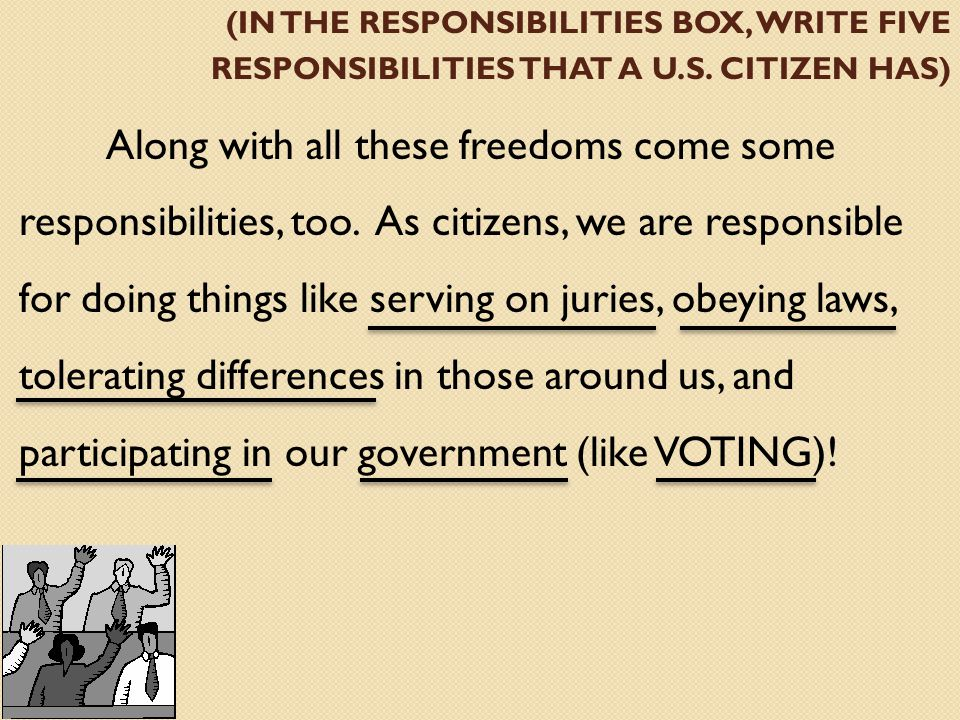 (in the responsibilities box, write five responsibilities that a U. S