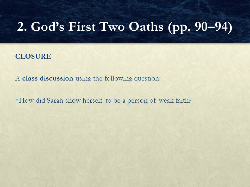 2. God's First Two Oaths (pp. 90–94)