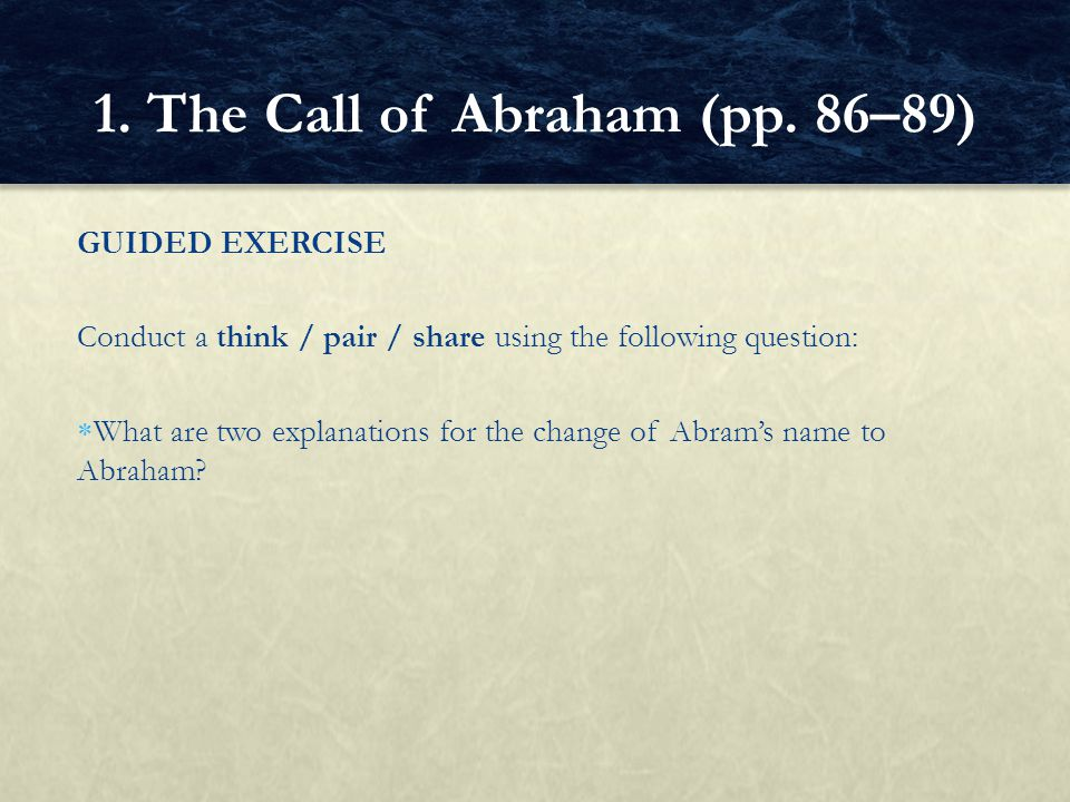 1. The Call of Abraham (pp. 86–89)