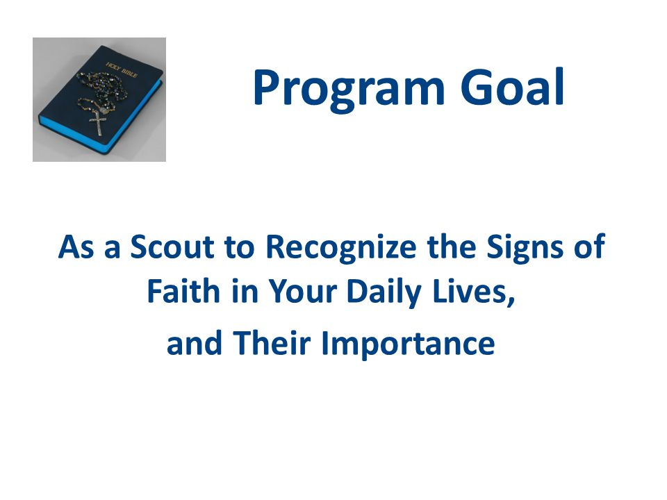 As a Scout to Recognize the Signs of Faith in Your Daily Lives,