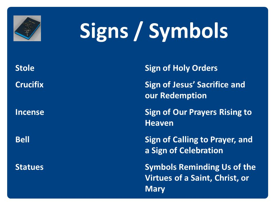 Signs / Symbols The Stole Crucifix Incense Bell Statues