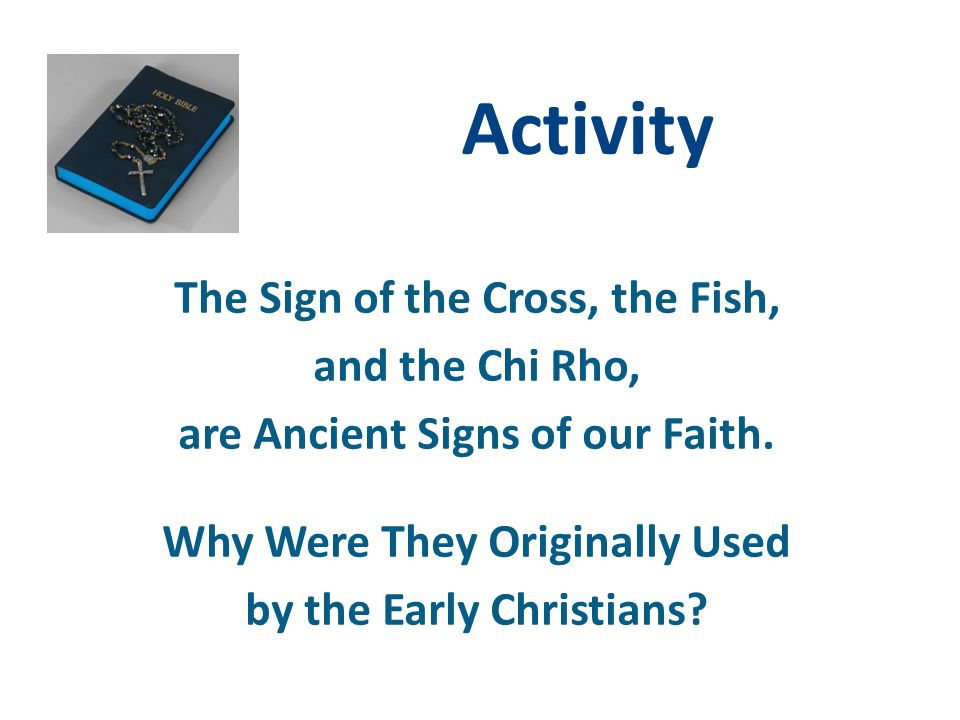 Activity The Sign of the Cross, the Fish, and the Chi Rho,