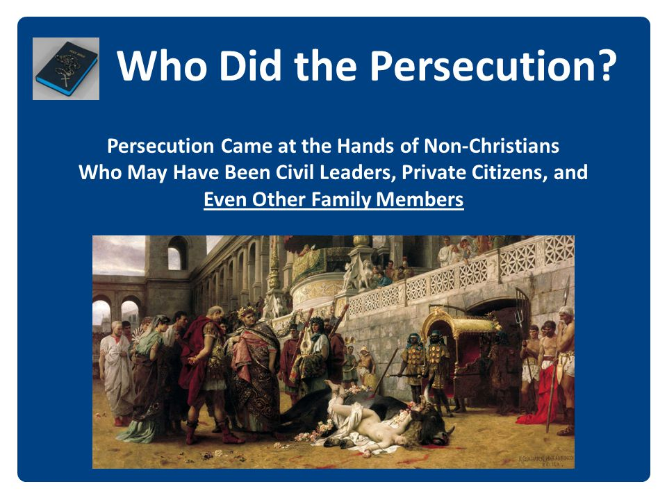 Who Did the Persecution