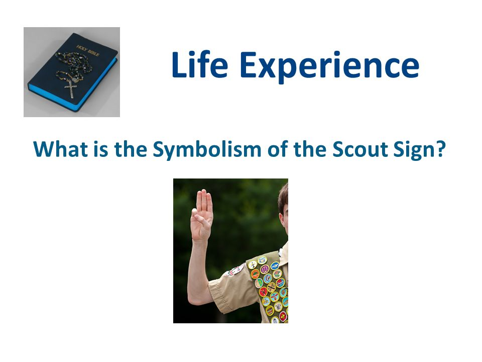 What is the Symbolism of the Scout Sign