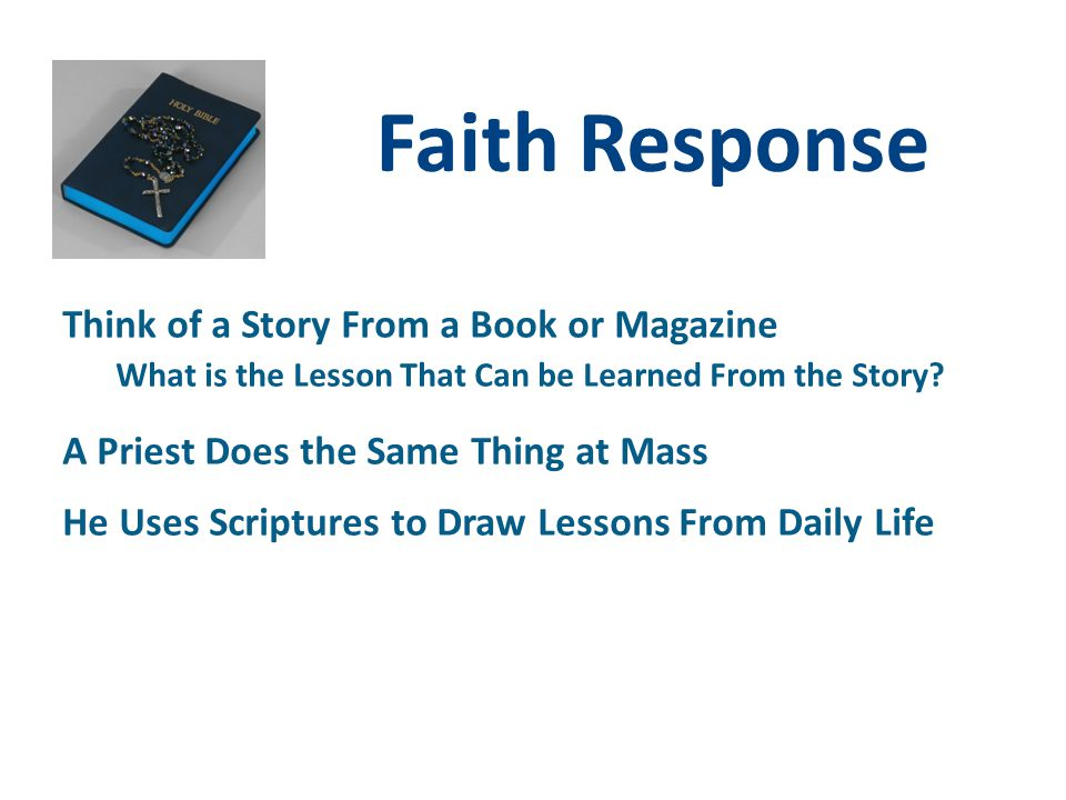 Faith Response Think of a Story From a Book or Magazine