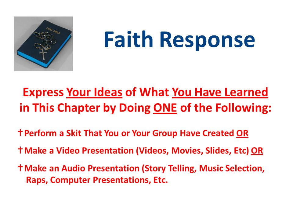 Faith Response Express Your Ideas of What You Have Learned in This Chapter by Doing ONE of the Following: