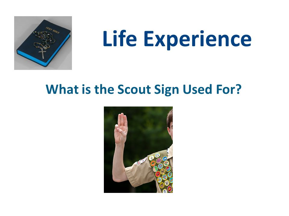 What is the Scout Sign Used For
