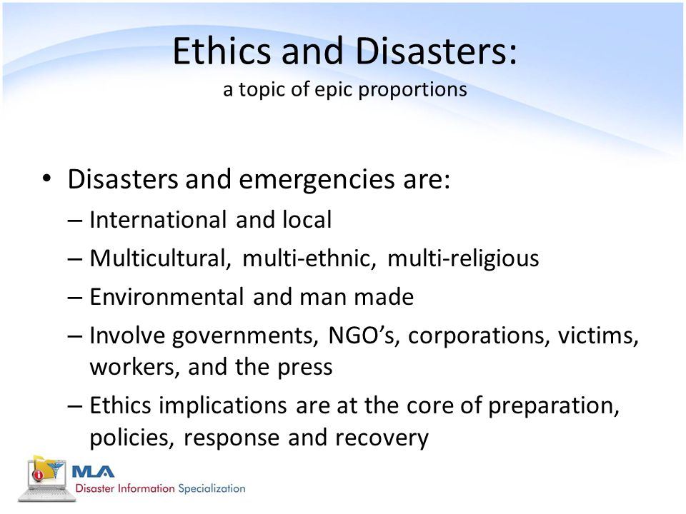 Ethics and Disasters: a topic of epic proportions