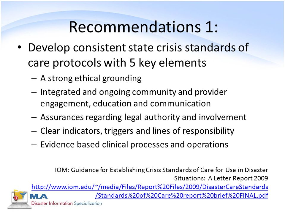 Recommendations 1: Develop consistent state crisis standards of care protocols with 5 key elements.