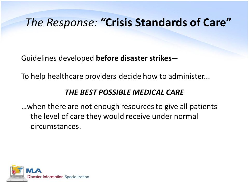 The Response: Crisis Standards of Care