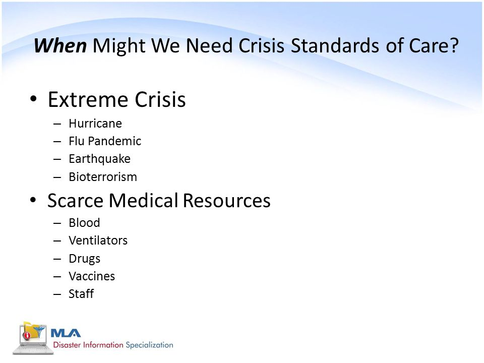 When Might We Need Crisis Standards of Care