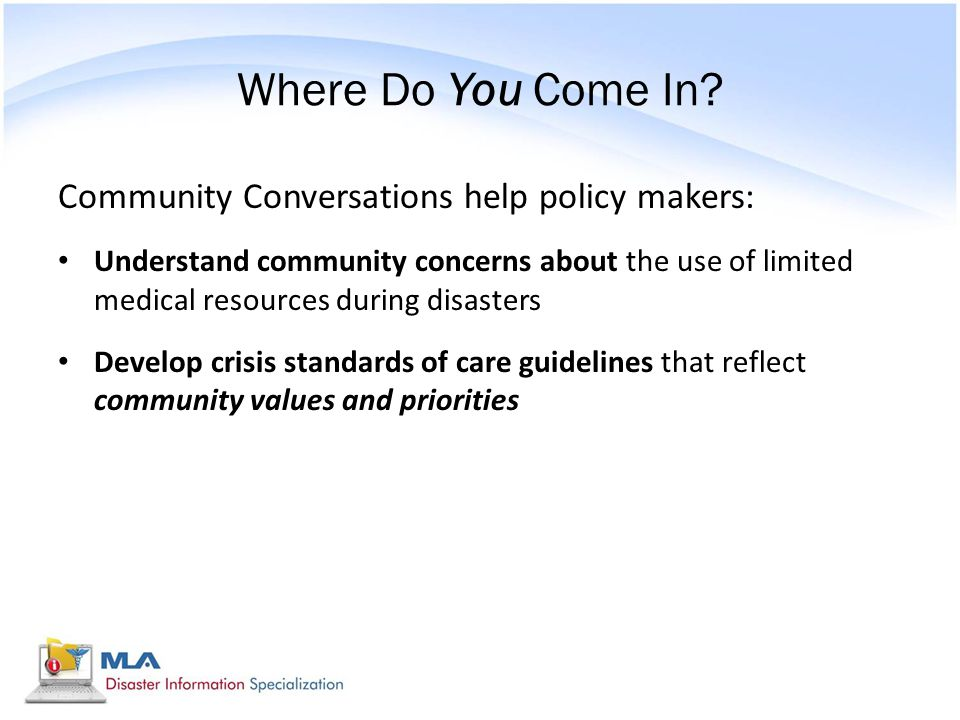 Where Do You Come In Community Conversations help policy makers: