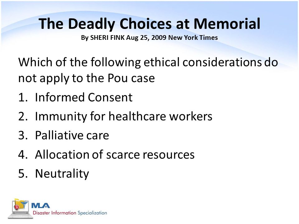 The Deadly Choices at Memorial By SHERI FINK Aug 25, 2009 New York Times