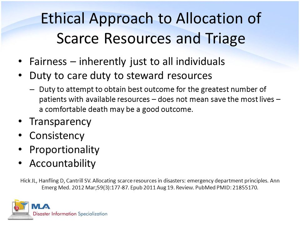 Ethical Approach to Allocation of Scarce Resources and Triage