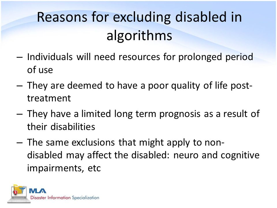 Reasons for excluding disabled in algorithms