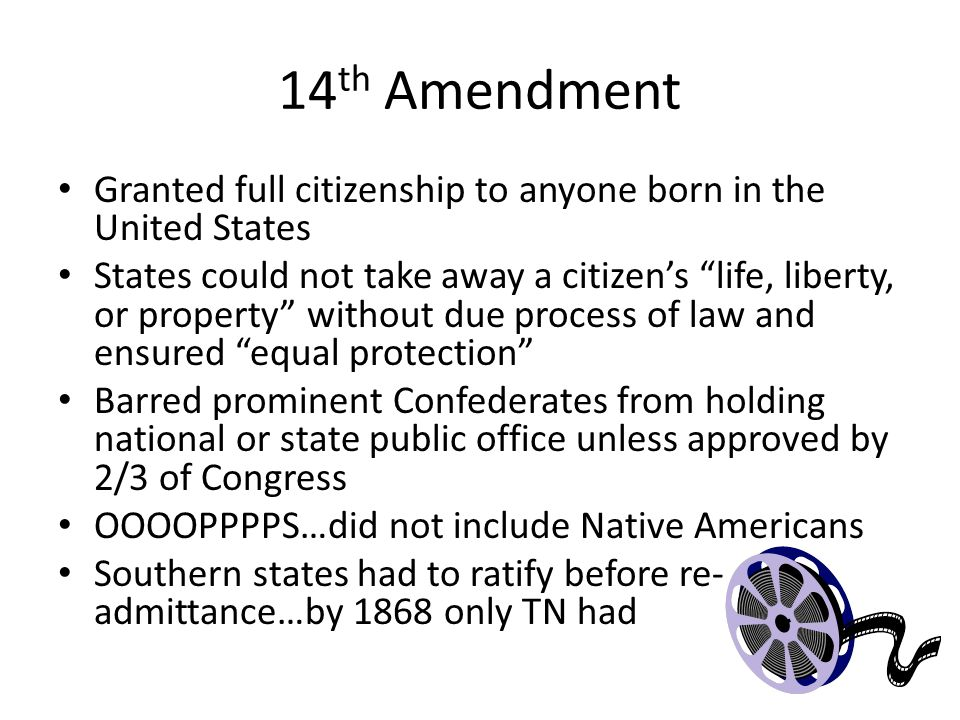 14th Amendment Granted full citizenship to anyone born in the United States.