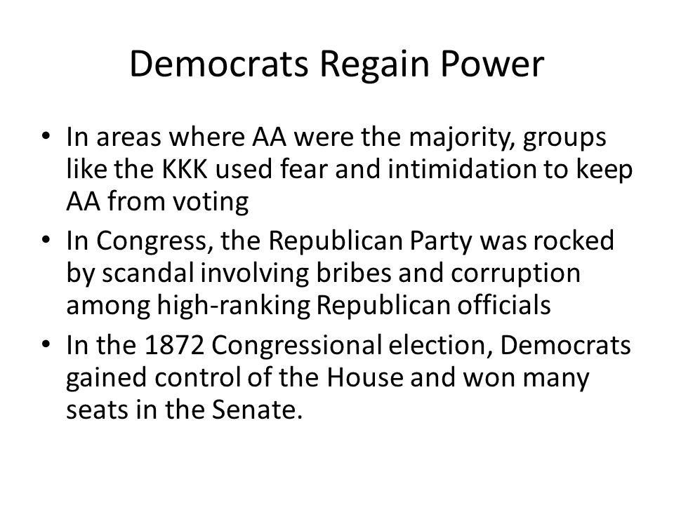 Democrats Regain Power