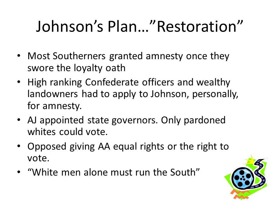 Johnson's Plan… Restoration