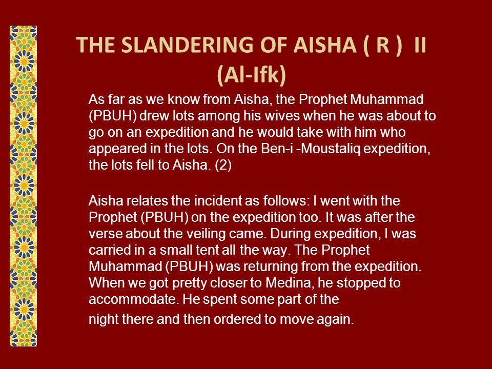 THE SLANDERING OF AISHA ( R ) II