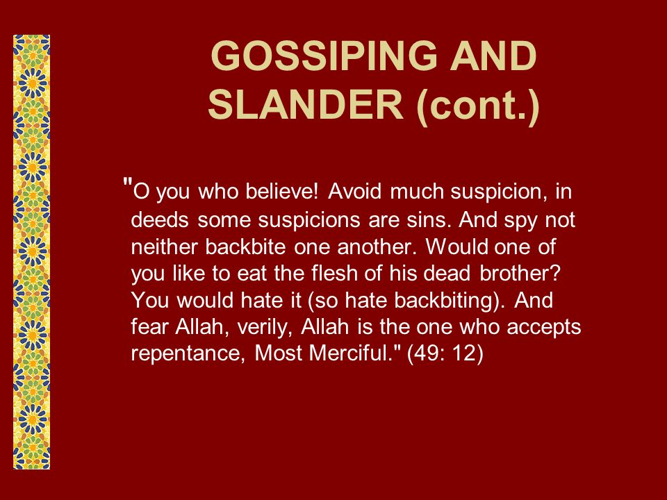 GOSSIPING AND SLANDER (cont.)