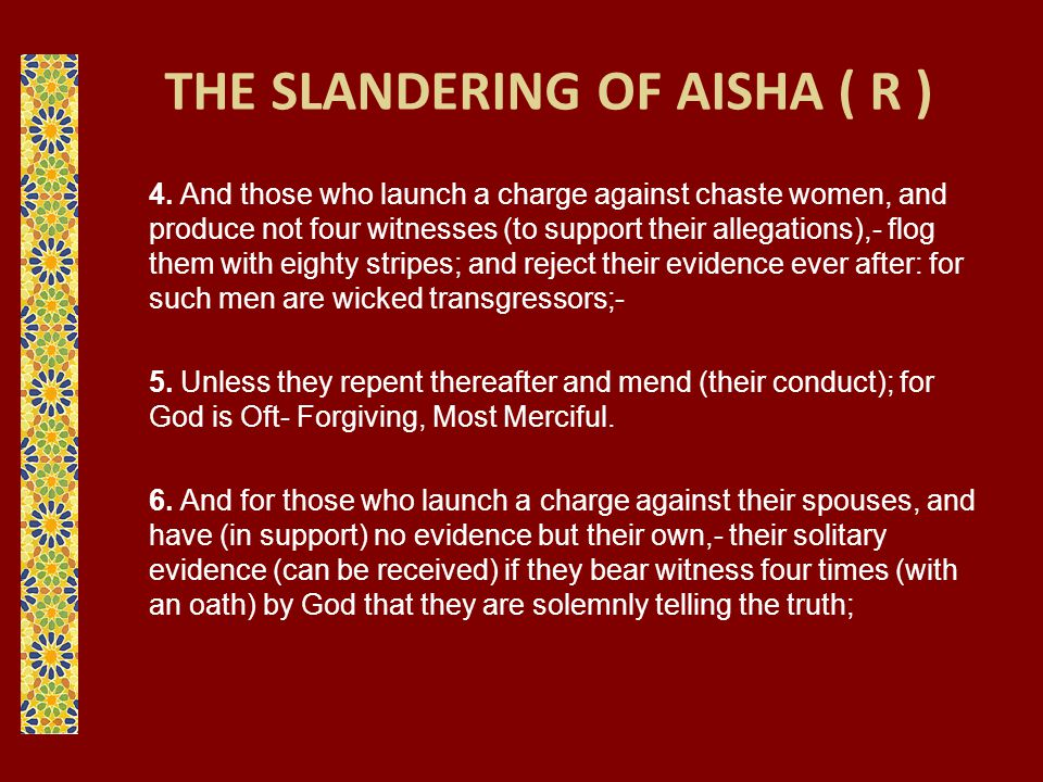 THE SLANDERING OF AISHA ( R )