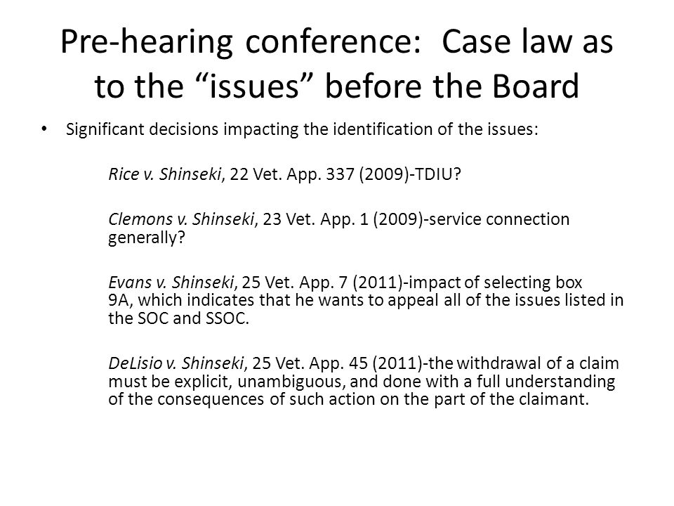 Pre-hearing conference: Case law as to the issues before the Board