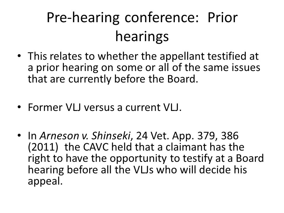 Pre-hearing conference: Prior hearings
