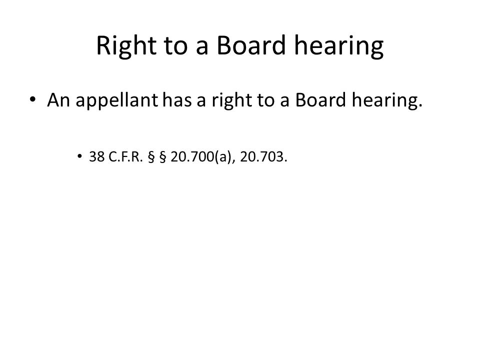 Right to a Board hearing
