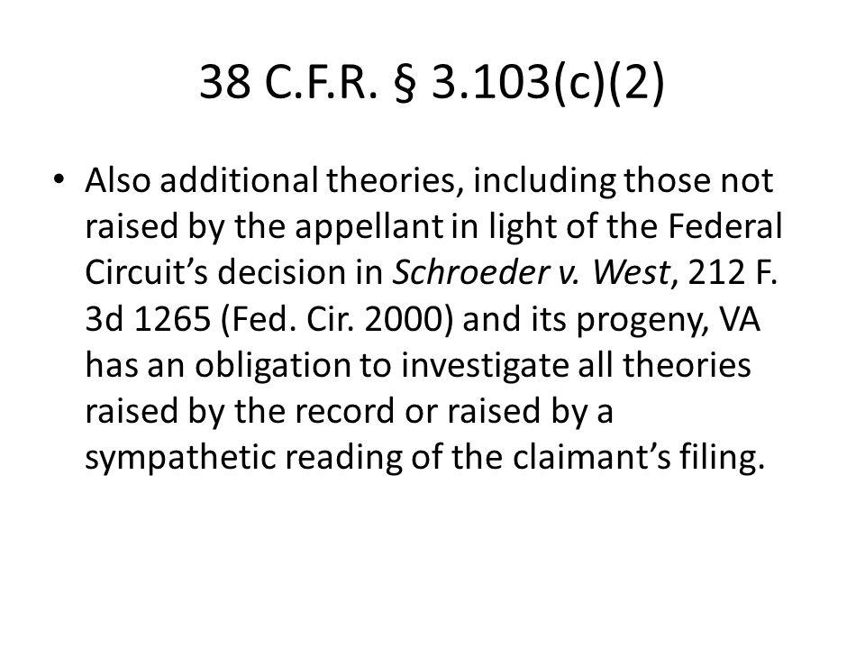 38 C.F.R. § 3.103(c)(2)