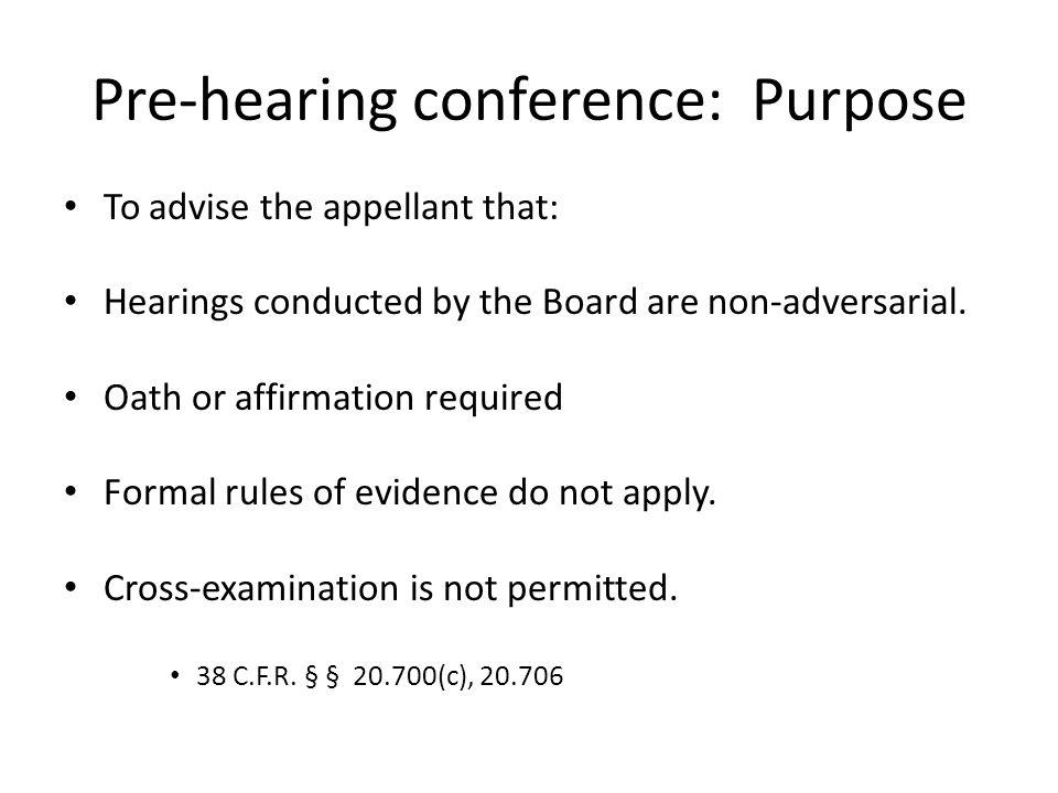 Pre-hearing conference: Purpose
