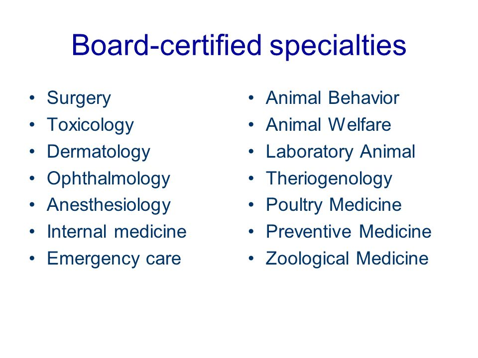 Board-certified specialties
