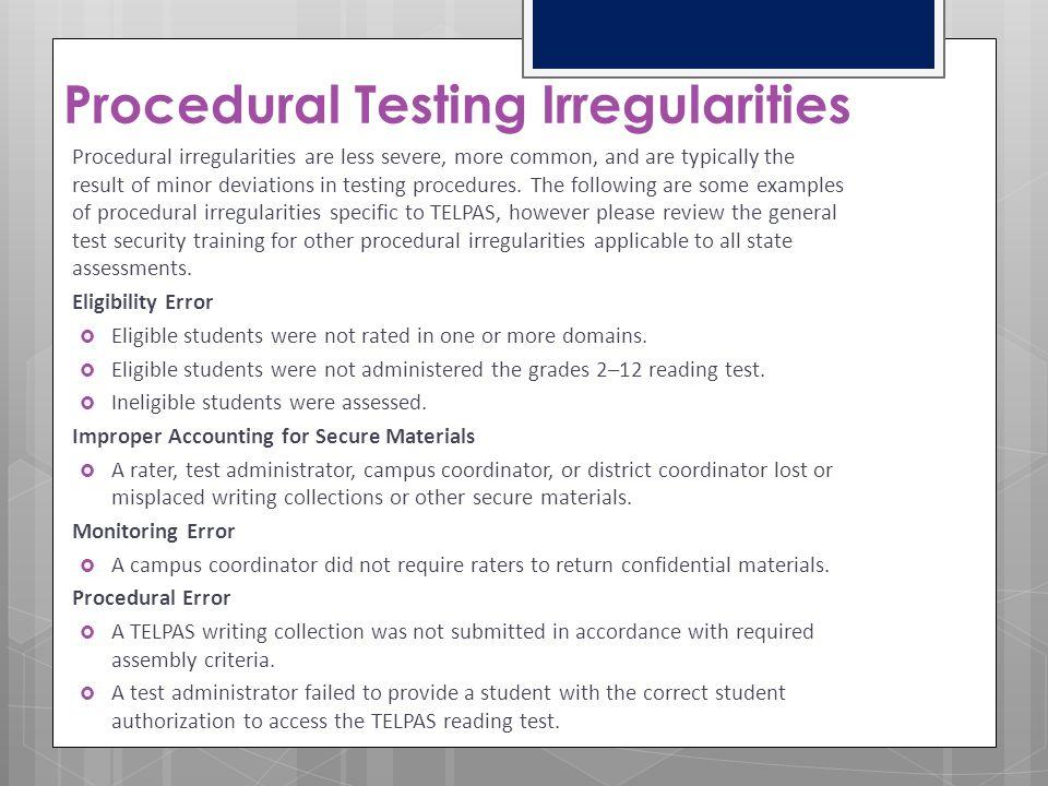 Procedural Testing Irregularities