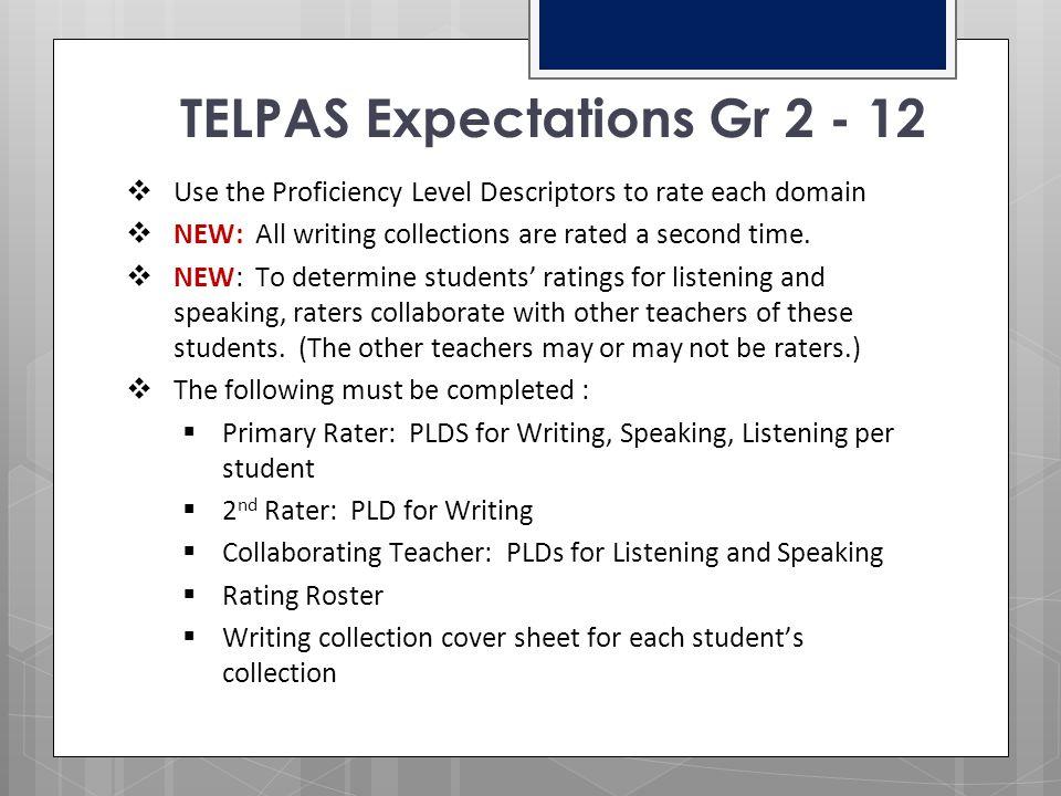 TELPAS Expectations Gr 2 - 12