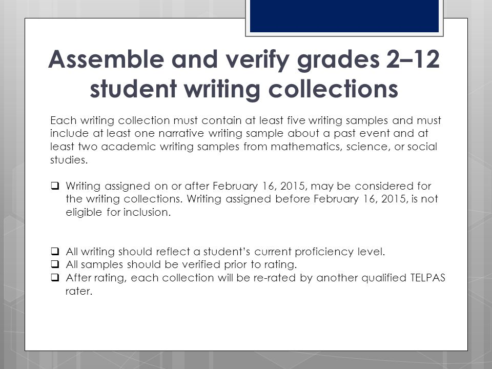 Assemble and verify grades 2–12 student writing collections