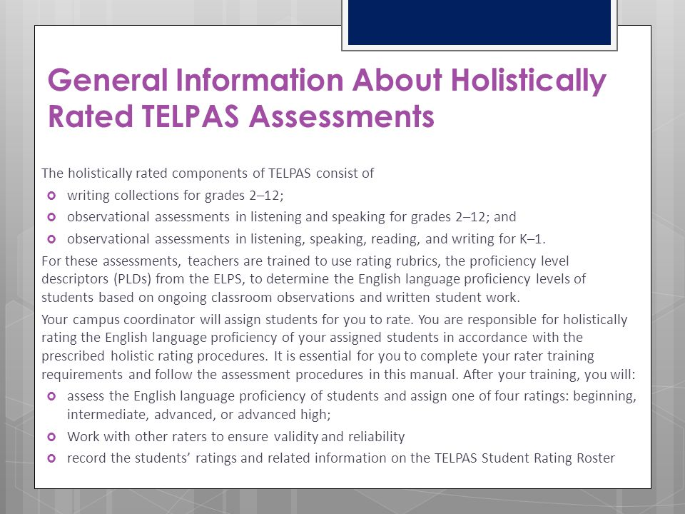 General Information About Holistically Rated TELPAS Assessments